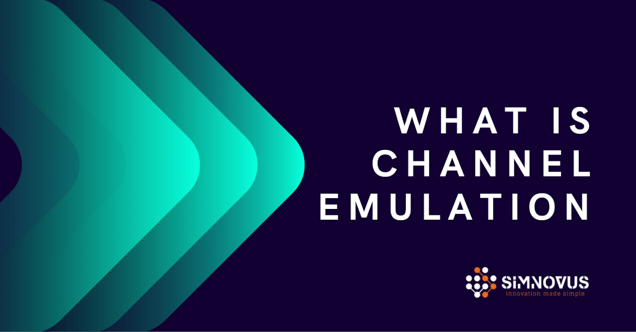 What is Channel Emulation?