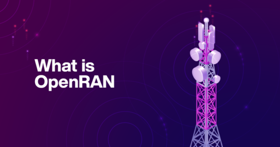 Blog Series Part I: What is OpenRAN?