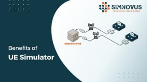 Benefits of UE Simulator
